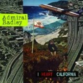 ADMIRAL RADLY-I Heart California