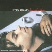 ADAMS, RYAN-Heartbreaker