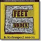 6 FEET UNDER-In Retrospect 1969-70