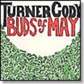 CODY, TURNER-Buds of May