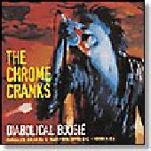 CHROME CRANKS-Diabolical Boogie (Singles, Demos & Rarities 1992BC-1998AD)