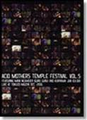 ACID MOTHERS TEMPLE-Acid Mothers Temple Festival Vol. 5