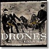 DRONES, THE-Gala Mill