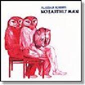 ROBERTS, ALASDAIR-No earthly man