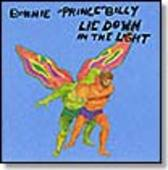 BONNIE 'PRINCE' BILLY-Lie Down In The Light