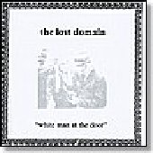 LOST DOMAIN-White Man at the Door