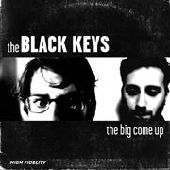 BLACK KEYS-The big come up