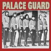 PALACE GUARD-s/t