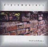 DIPSOMANIACS-Reverb no hollowness
