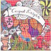 CARPET KNIGHTS-Lost and so strange is my mind