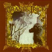 GRAND TRICK-The decadent session