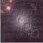 FIRST BAND FROM OUTER SPACE-We're Only In It For The Spacerock (silver)