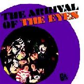 EYES-The arrival of the Eyes: Complete recordings