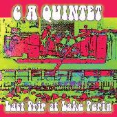 C. A. QUINTET-Last Trip at Lake Pepin