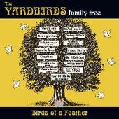 YARDBIRDS FAMILY TREE-Birds of a feather