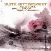 CLINE, NELS/WALLY SHOUP/GREG CAMPBELL-Suite: Bittersweet