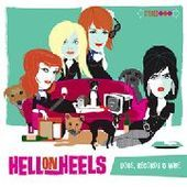 HELL ON HEELS-Dogs, Records & Wine