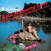 ACID MOTHERS TEMPLE & TMP U.F.O.-Acid Motherly love