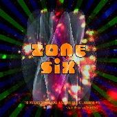 ZONE SIX-10 years of aural psychedelic...