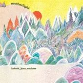 BOBAK/JONS/MALONE-Motherlight