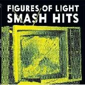 FIGURES OF LIGHT-Smash Hits