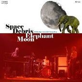 SPACE DEBRIS-Elephant Moon
