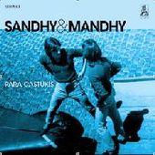 SANDHY & MANDHY-Para Castukis