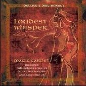LOUDEST WHISPER-Magic Carpet