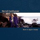 FANKHAUSER, MERRELL-Move To Higher Ground