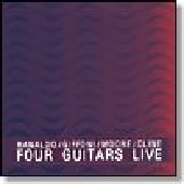 FOUR GUITARS-Live at Luxx