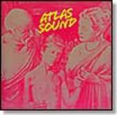 ATLAS SOUND-Let The Blind Lead Those Who Can See But Cannot Feel