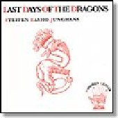 BASHO-JUNGHANS, STEFFEN-Last Days of the Dragons