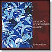 LACY, STEVE/ROSWELL RUDD QUARTET-Early and Late