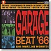 V/A-GARAGE BEAT '66 Vol. 1: Like what, me worry