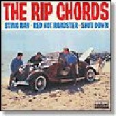 RIP CHORDS-Sting Ray/Red Hot Roadster/Shut Down