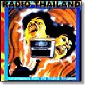 RADIO THAILAND-Transmissions from the Tropical Kingdom