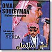 SOULEYMAN, OMAR-Highway to Hassake: Folk & Pop Sounds of Syria