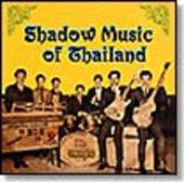 V/A-Shadow Music of Thailand