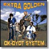 EXTRA GOLDEN-Ok-Oyot System