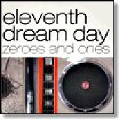 ELEVENTH DREAM DAY-Zeroes and Ones
