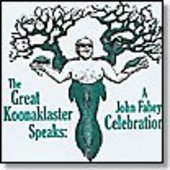 V/A-The Great Koonaklaster Speaks: A John Fahey Celebration