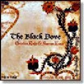 KIEFER, CHRISTIAN & SHARRON KRAUS-The Black Dove