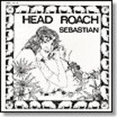 SEBASTIAN-Head Roach