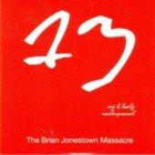 BRIAN JONESTOWN MASSACRE-My bloody underground