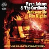 ADAMS, RYAN-Jacksonville City Nights
