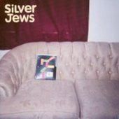 SILVER JEWS-Bright Flight