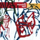 HOWLING HEX-You can't beat tomorrow