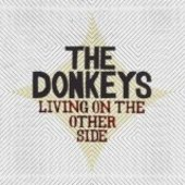 DONKEYS-Living On The Other Side