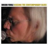 DREDD FOOLE-Kissing The Contemporary Bliss