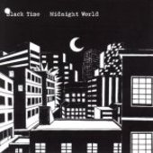 BLACK TIME-Midnight World